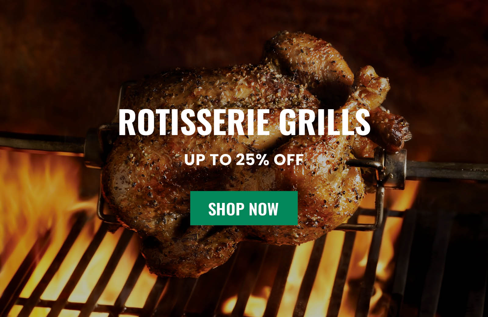 Save up to 25% on Rotisserie Grills
